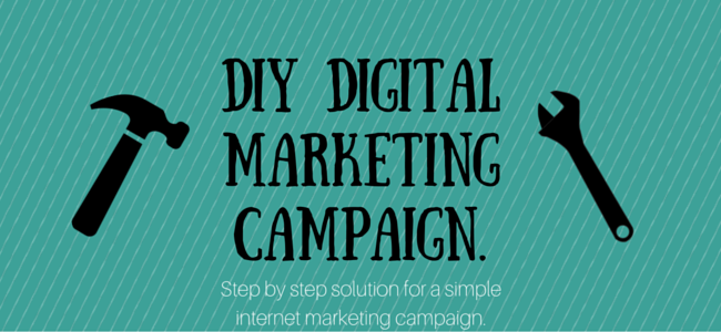 do-it-yourself digital marketing campaign
