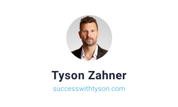 Tyson Zahner of successwithtyson.com